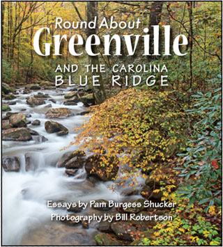 Round About Greenville by Pam Shucker and Bill Robertson