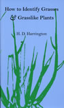 bookcover How to Identify Grasses and Grasslike Plants by H.D. Harrington