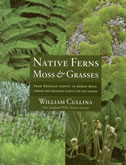 bookcover Native Ferns, Moss and Grasses by William Cullina