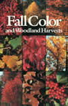 bookcover Fall Color and Woodland Harvests by C. Ritchie Bell and Anne H. Lindsey