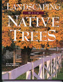 bookcover Landscaping with Native Trees by Guy Sternberg and Jim Wilson