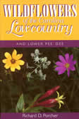 bookcover Wildflowers of the Carolina Lowcountry by Richard D. Porcher