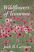 bookcover Wildflowers of Tennessee by Jack Carman