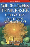 bookcover Wildflowers of Tennessee, the Ohio Valley, and the Southern Appalachians by Dennis Horn and Tavia Cathcart